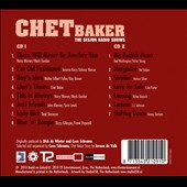 Chet Baker (Trumpet/Vocals/Composer): The  Sesjun Radio Shows [Digipak]