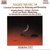 Night Music 10 - Classical Favourites for Relaxing