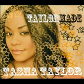 Tasha Taylor: Taylor Made [Digipak]