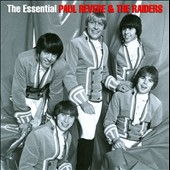 Paul Revere & the Raiders: The Essential Paul Revere & the Raiders