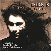 Dirk K.: Fly to L.A.