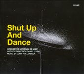 Orchestre National de Jazz/John Hollenbeck: Shut Up and Dance [Slipcase] *