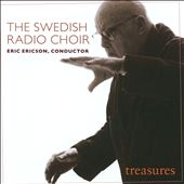 Treausures / Swedish Radio Choir