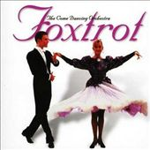 The Come Dancing Orchestra: Foxtrot