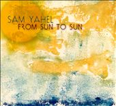 Matt Penman/Sam Yahel: From Sun to Sun [Digipak] *