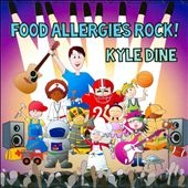 Kyle Dine: Food Allergies Rock!