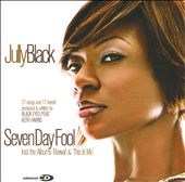 Jully Black: Seven Day Fool *