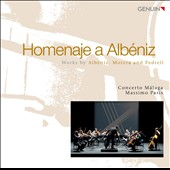 A Tribute to Alb&eacute;niz / Works by Morera, Pedrell, Albeniz
