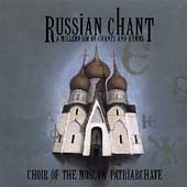 Russian Chant / Choir of the Moscow Patriarchate