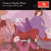 Premiere Chamber Works / Sara Lambert Bloom