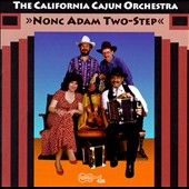 The California Cajun Orchestra: Nonc Adam Two-Step *
