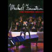 Michael Feinstein: The Sinatra Legacy [DVD]