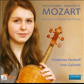 Mozart: Sonatas for Violin and Piano / Friederike Starkloff, violin; Jos&eacute; Gallardo, piano