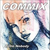 Little Nobody: Commix *