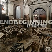 Endbeginning / New York Polyphony