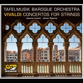 Vivaldi: Concertos for Strings / Tafelmusik Baroque Orch. - Lamon
