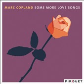 Marc Copland: Some More Love Songs [Digipak]