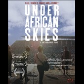 Paul Simon: Under African Skies: Paul Simon's Graceland Journey