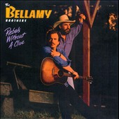 The Bellamy Brothers: Rebels Without a Clue