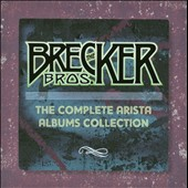 The Brecker Brothers: Complete Arista Albums Collection [Box Set] [Box] *