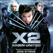 John Ottman: X2: X-Men United [Original Motion Picture Score]