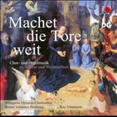 Machet die Tore weit - Choral and Organ music for Advent and Christmas / Kay Johannsen, organ