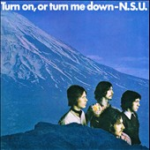 NSU: Turn On, or Turn Me Down