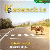 Trio Kazanchis: Amaratch Musica