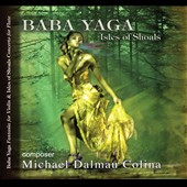 Michael Dalmau Colina: Baba Yaga; Isles of Schoals / Ira Levin and Ransom Wilson, London Symphony Orchestra