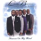 Luther Barnes: Heaven on My Mind