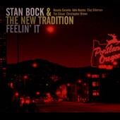 New Tradition/Stan Bock: Feelin' It [Digipak]