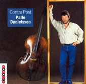 Palle Danielsson (Double Bass): Contra Post