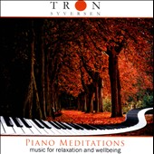 Tron Syversen: Piano Meditations