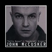 John McCusker: Yella Hoose/Goodnight Ginger *