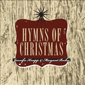 Jennifer Knapp (Singer/Songwriter)/Margaret Becker: The Hymns of Christmas