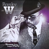 Banky W.: The  W Experience