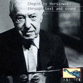Chopin Through Text and Sound / Mieczyslaw Horszowki plays Chopin