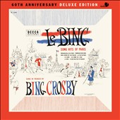 Bing Crosby: Bing: Song Hits of Paris [60th Anniversary Edition] [Digipak]