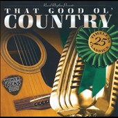 Various Artists: That Good Ol' Country: Power Picks - 25