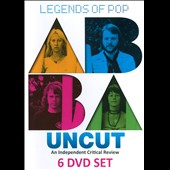ABBA: Legends of Pop: ABBA Uncut an Independent Critical Review