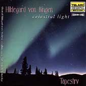 Hildegard von Bingen - Celestial Light / Tapestry
