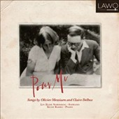 Pour Mi: Songs by Olivier Messiaen and Claire Delbos