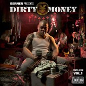 Berner: Dirty Money, Vol. 1 [PA]