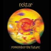 Nektar: Remember the Future [Deluxe]