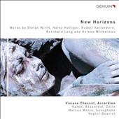 New Horizons - music for accordion by Wirth, Holliger, Kelterborn, Lang, Winckelman / Viviane Chassot, accordion; Rafael Rosenfeld, cello; Marcus Weiss, saxophone
