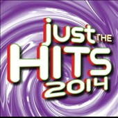 Various Artists: Just the Hits 2014