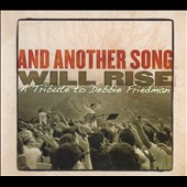 Various Artists: And Another Song Will Rise: A Tribute To Debbie Friedman [Digipak]