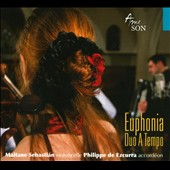 Euphonia / Duo A Tempo, Maitane Sebastián, cello; Phillippe de Ezcurra, accordion