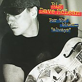 Big Dave McLean: For the Blues Always