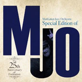 Manhattan Jazz Orchestra: MJO: The 25th Anniversary [Special Edition]